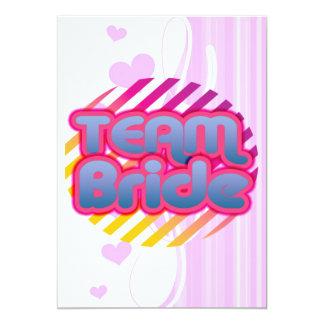 Team Bride Bridesmaids bachelorette wedding party 13 Cm X 18 Cm Invitation Card