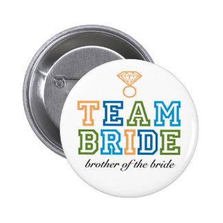 Team Bride Brother Button