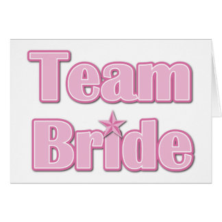 Team Bride Greeting Cards
