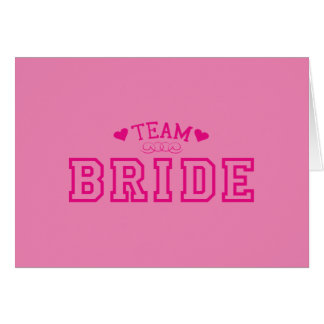 Team Bride Card