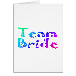 Team Bride Colorful Cards