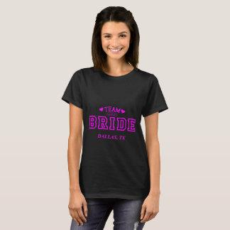 Team Bride Dallas TX T-Shirt