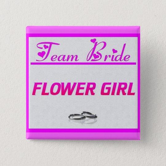 Team Bride Flower Girl 15 Cm Square Badge