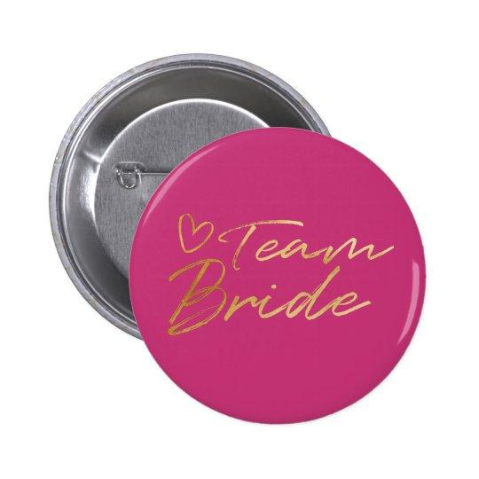 Team Bride - Gold faux foil button