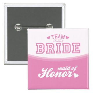 Team Bride Maid of Honour Button