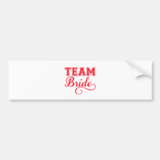 Team Bride, red word art text design for t-shirt Bumper Sticker