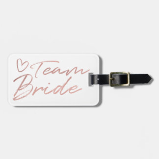 Team Bride - Rose Gold faux foil luggage tag