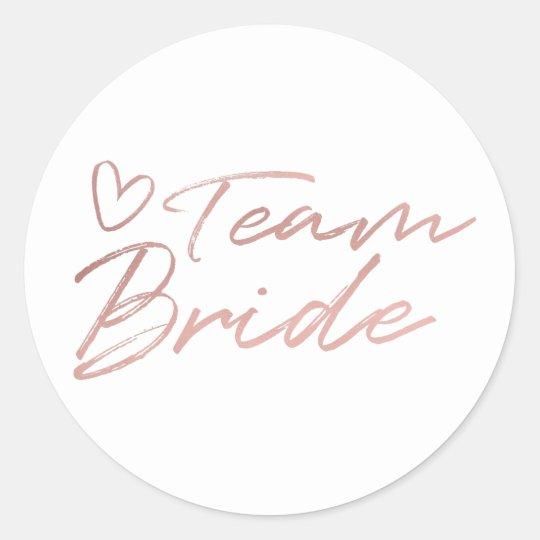 Team Bride - Rose Gold faux foil sticker