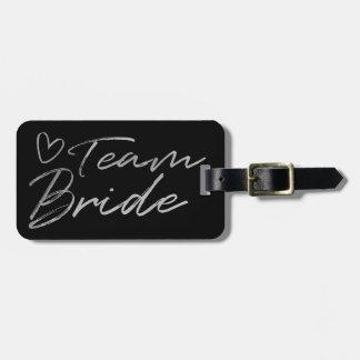 Team Bride - Silver faux foil luggage tag