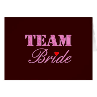 Team Bride Theme Greeting Card