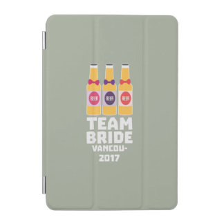 Team Bride Vancouver 2017 Z13n1 iPad Mini Cover