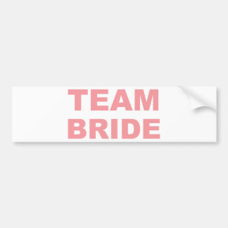 Team Bride Wedding Hen Party Bumper Sticker
