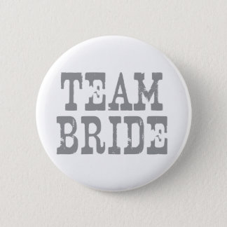 Team Bride Western Grey 6 Cm Round Badge