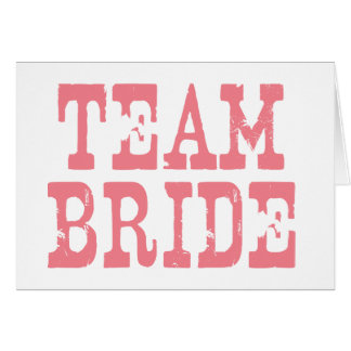 Team Bride Western Pink Greeting Card