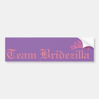 team bridezilla bumper sticker