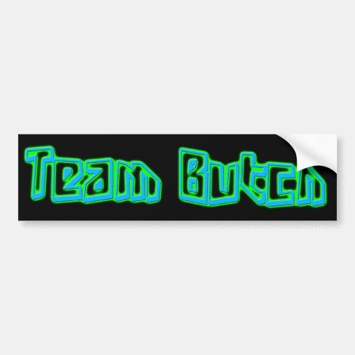 Team Butch Bumper Sticker