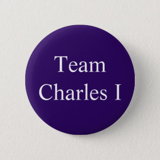 Team Charles I 6 Cm Round Badge