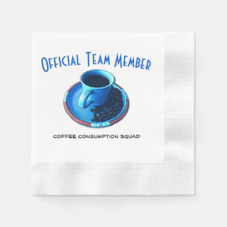 Team Coffee | Official Drinking Squad Paper Napkin