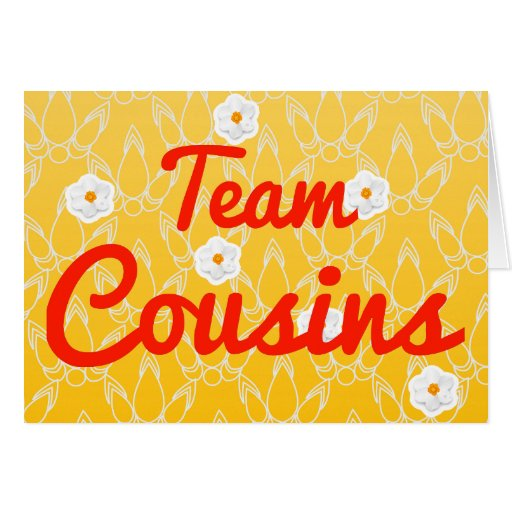 Team Cousins Greeting Card