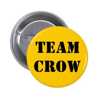TEAM CROW 6 CM ROUND BADGE
