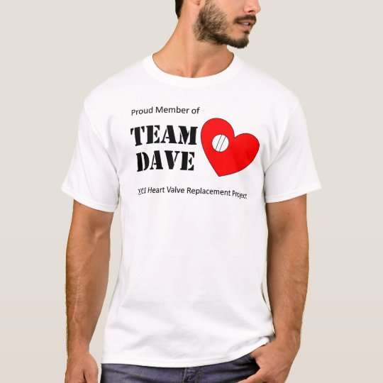 Team Dave T-Shirt