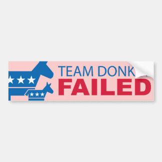 Team Donkey Failed Bumper Sticker