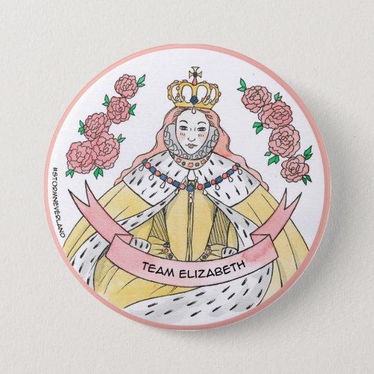 Team Elizabeth 7.5 Cm Round Badge