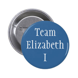 Team Elizabeth I 6 Cm Round Badge