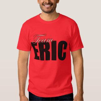 Team Eric 2 T-shirt