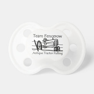 Team Fencerow Antique Tractor Pulling Pacifier