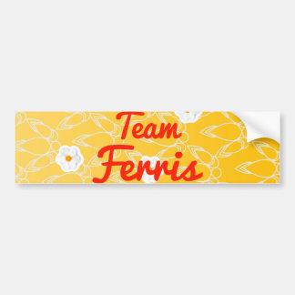 Team Ferris Bumper Sticker