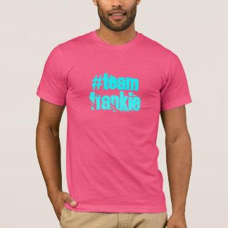 team frankie T-Shirt