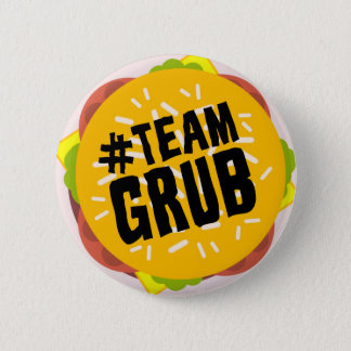 """""""#TEAM GRUB"""" button"""
