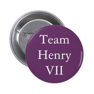 Team Henry VII 6 Cm Round Badge