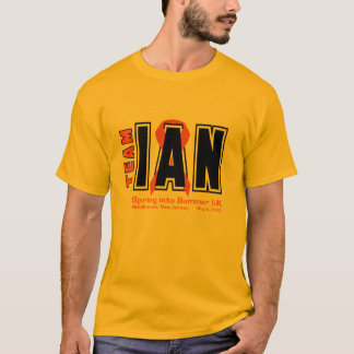 Team Ian 5K Shirts