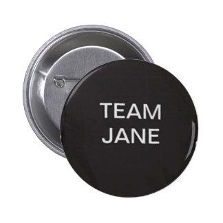 TEAM JANE Button