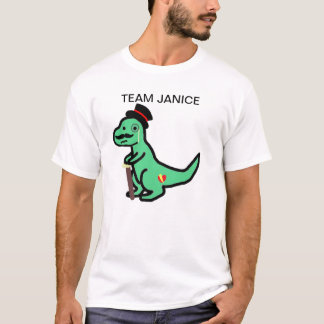 Team Janice T-Shirt