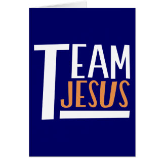 Team Jesus Greeting Card