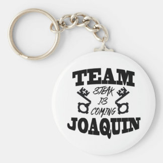 Team Joaquin: Steak is Coming Key Chain