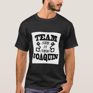 Team Joaquin: Steak Is Coming Men's Black T-Shirt