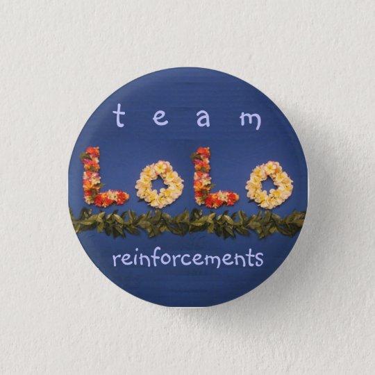 team lolo reinforcements 3 cm round badge