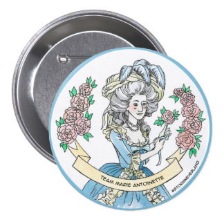 Team Marie Antoinette 7.5 Cm Round Badge