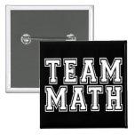 Team Math Buttons