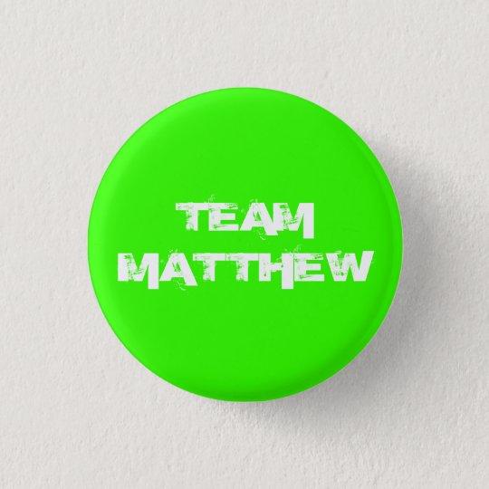 TEAM MATTHEW button