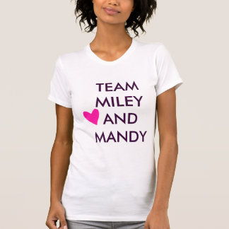 Team Miley And Mandy Heart Tshirts