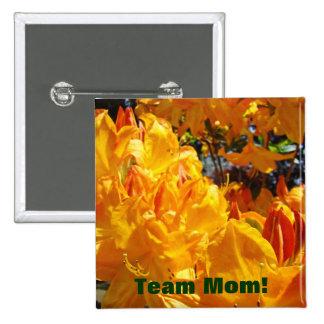Team Mom buttons Orange Rhodies Flowers