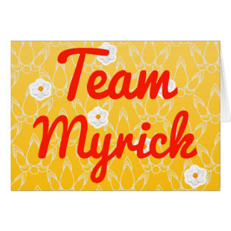 Team Myrick Greeting Card
