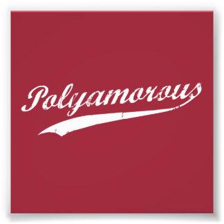 Team Polyamory Polyamorous and Proud Photo Print