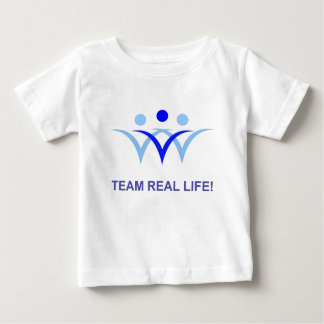 Team Real Life Baby T-Shirt