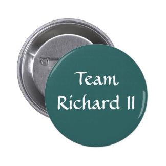 Team Richard II 6 Cm Round Badge